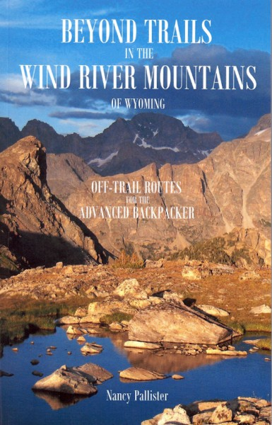 Beyond Trails in the Wind River Mountains