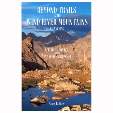 Beyond Trails in the Wind River Mountains - Front